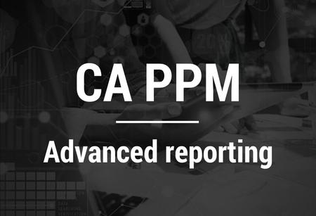 CA PPM-Advanced reporting