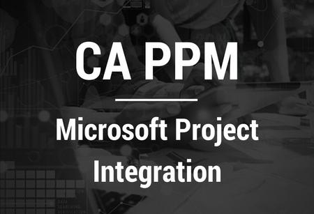 CA PPM-Microsoft Project Integration