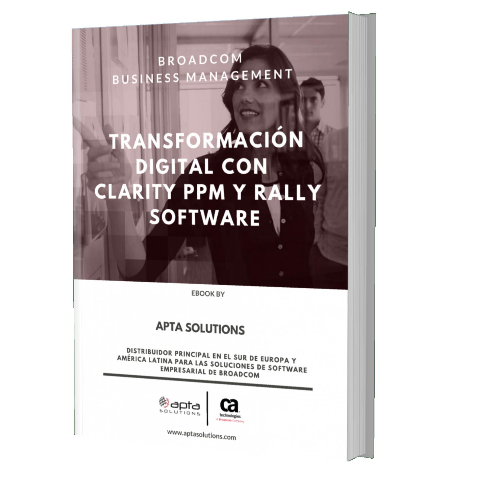 Transformación Digital con Clariy PPM y Rally Software
